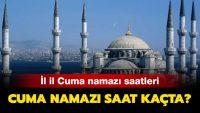 Cuma Namazı Saatleri 5 Şubat İl İl İstanbul, Ankara, İzmir, Adana, Bursa